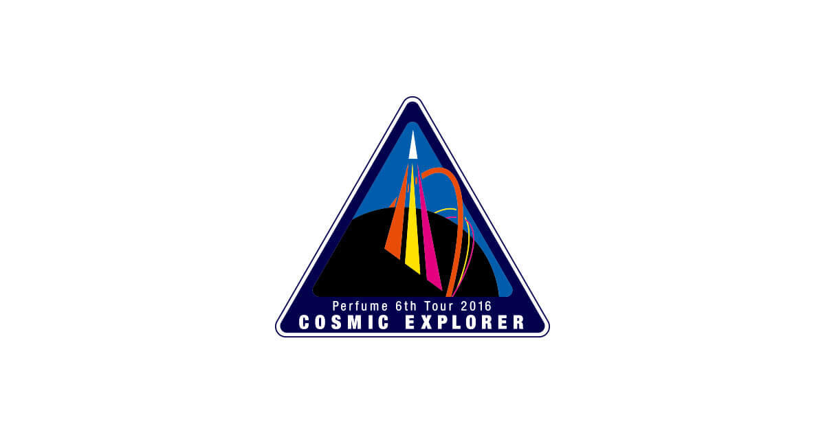 Perfume 6th Tour 2016 COSMIC EXPLORER
